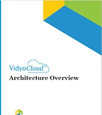 VidyoCloud Architecture Overview